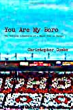 You Are My Boro: The Unlikely Adventures Of A Small Town In Europe