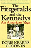 The Fitzgeralds and the Kennedys, Doris Kearns Goodwin, 0312063547