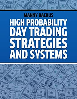 High probability day trading strategies and systems pdf