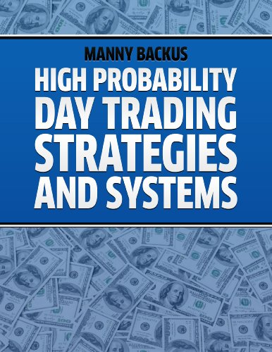 High Probability Day Trading Strategies and Systems (English Edition)