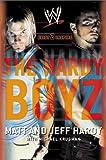 The Hardy Boyz                                                                   : Exist 2 Inspire
