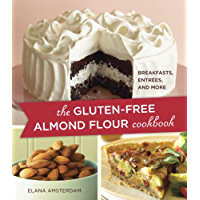 The Gluten-Free Almond Flour Cookbook: Breakfasts, Entrees, and More