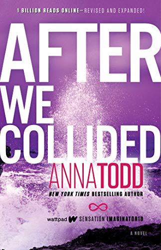 After We Collided (The After Series Book 2) (Best Way To Win Over A Girl)