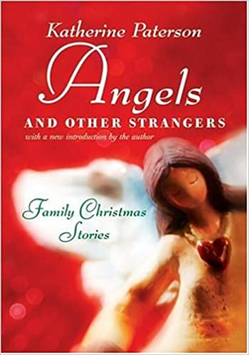 Short Inspirational Christmas Stories.Angels And Other Strangers Family Christmas Stories