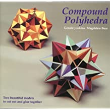 Compound Polyhedra: Two Beautiful Models to Cut Out and Glue Together