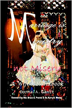 Book Marriage is Ministry Not M¿sery: A Wife's Handbook