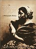 The Black Female Body, Carla Williams, 1566399289