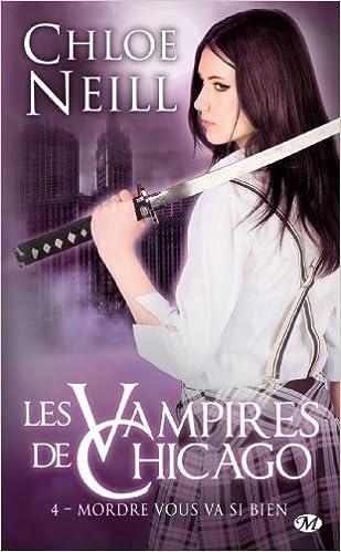 Téléchargement gratuit de livres de bibliothèque Les Vampires de Chicago, Tome 4: Mordre vous va si bien PDF CHM ePub
