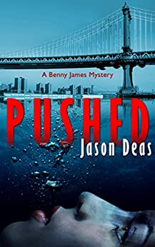 Pushed (Benny James Mystery Book 2) by [Deas, Jason]