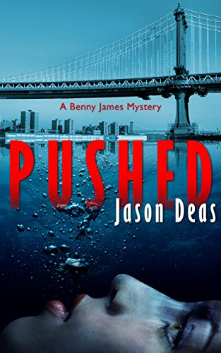 PI Benny James crisscrosses Florida in search of answers, making connections, in an attempt to catch the killer before more young lives are washed away…PUSHED by Jason Deas