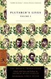 Plutarch's Lives Volume 1 (Modern Library Classics)