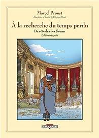 A la recherche du temps perdu (BD), Intégrale 1 : Du côte de chez Swann par Stéphane Heuet
