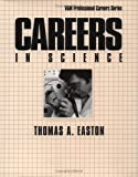 Careers in Science, Easton, Thomas A., 0844244600