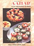 img - for Aahar - Food Treasures of India by Patil, Vimla, Patil, A. (2000) Paperback book / textbook / text book