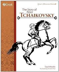 The Story of Peter Tchaikovsky by Opal Wheeler (2011-01-06)