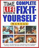 Time Life Fix It Yourself Manual, Time-Life Books Editors, 0671765418