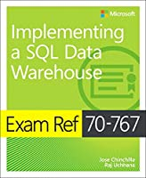 Exam Ref 70-767 Implementing a SQL Data Warehouse Front Cover