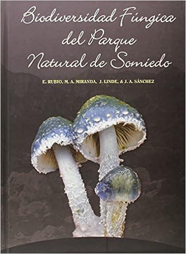 Biodiversidad fungica del parque natural de somiedo