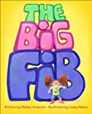 The Big Fib, Melissa Anderson, 1606416715