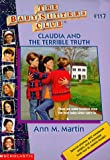 Claudia and the Terrible Truth (Baby-Sitters Club (Quality))