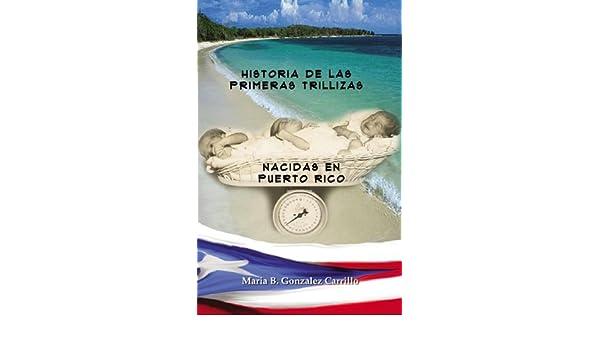 Historia de las Primeras Trillizas Nacidas en Puerto Rico ...