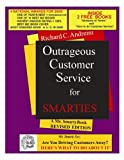 Outrageous Customer Service for Smarties, Andreini, Richard C., 0974826502