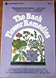 Bach Flower Remedies, Edward Bach, 0879831936