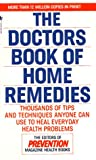 The Doctors' Book of Home Remedies, Prevention Magazine Editors, 0553291564