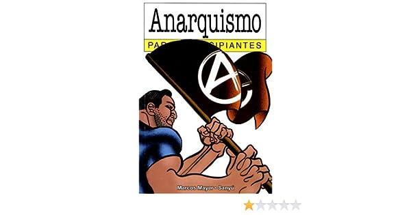 ANARQUISMO PARA (Para Principiantes / for Beginners): Amazon.es ...