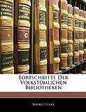 Fortschritte Der Volkstümlichen Bibliotheken, Eduard Reyer, 114110413X