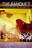 The Banquet, Kenneth Koch, 1566893283