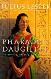 Pharaoh's Daughter, Julius Lester, 0152018263