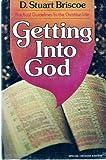Getting into God, D. Stuart Briscoe, 0310217229