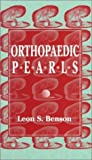 Orthopedic Pearls, Benson, Leon and Visotsky, Jeffrey, 0803601859