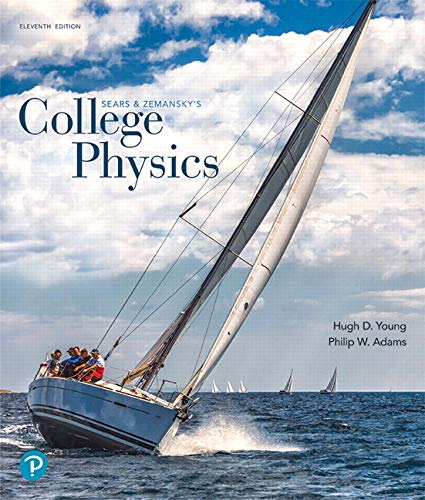College Physics Plus Mastering Physics with Pearson eText -- Access Card Package (11th Edition)