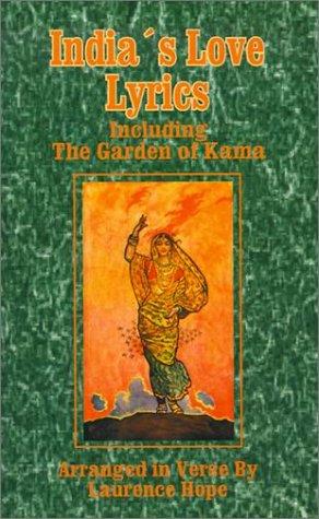 Download India's Love Lyrics: Including the Garden of Kama pdf epub