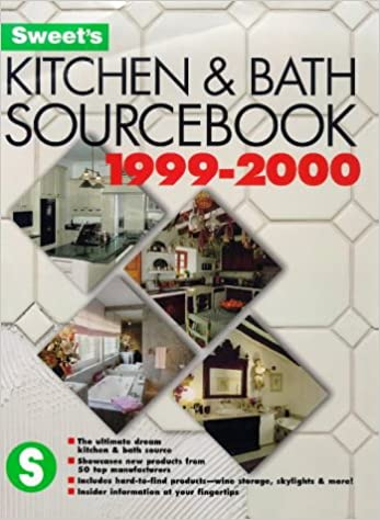 Kitchen & Bath Source Book 1999/2000 (SWEET\'S KITCHEN AND ...
