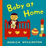 Baby at Home, Monica Wellington, 0525456406