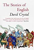 The Stories of English, David Crystal, 1585676012