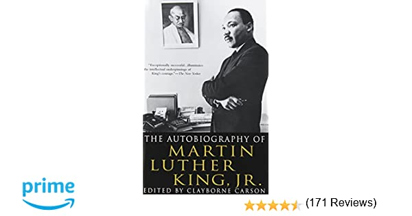 The Autobiography of Martin Luther King, Jr.: Clayborne Carson ...