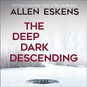 The Deep Dark Descending Audiobook