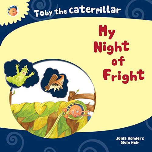 (Toby the Caterpillar: My Night of)