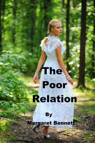 Book: The Poor Relation (A Clean Regency Historical Romance) by Margaret Bennett