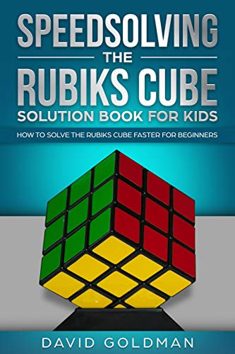 Cheap Speedsolving the Rubiks Cube Solution Book For Kids: How to Solve the Rubiks Cube Faster for Beginners (Color) buying rubiks cubes