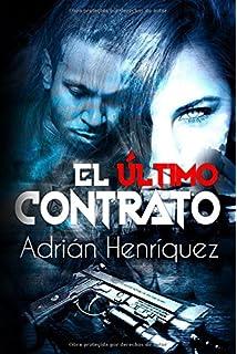 El último contrato (Spanish Edition)