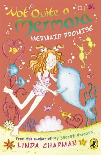 Download Not Quite a Mermaid: Mermaid Promise by Linda Chapman (2008-07-03) ebook