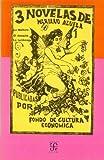 Tres Novelas de Mariano Azuela, Mariano Azuela, 9681604261