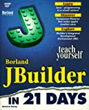 JBuilder in 21 Days, Susan Charlesworth and Michelle Manning, 1575211041