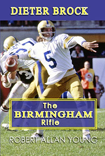Dieter Brock - The Birmingham Rifle por Robert Allan Young