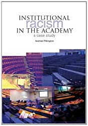 Institutional Racism in the Academy: A Case Study